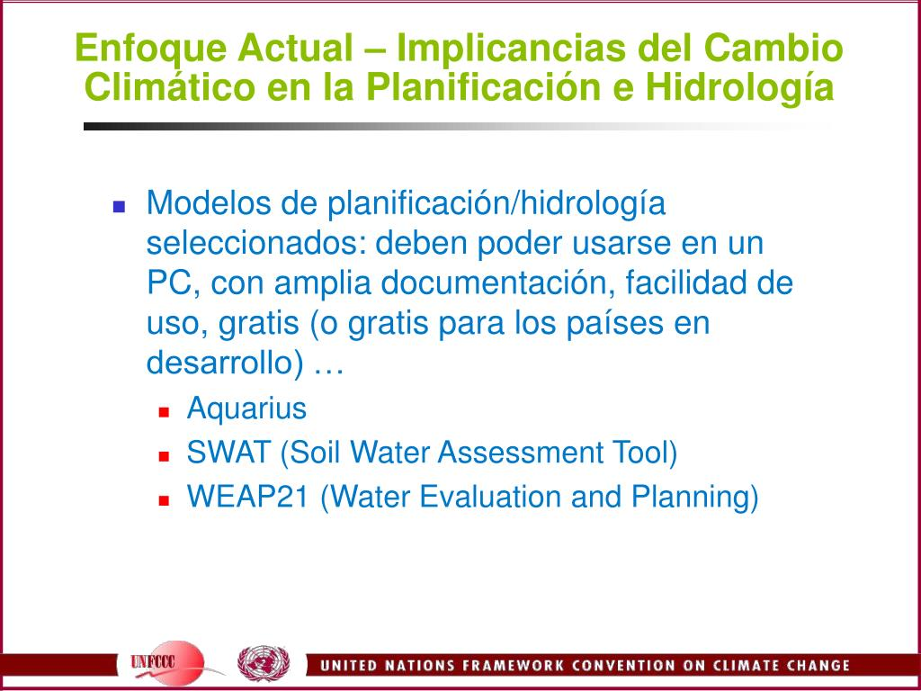 Enfoque Actual – Implicancias del Cambio Climático en la Planificación e Hidrología