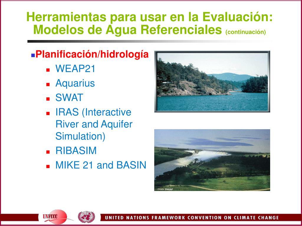 Herramientas para usar en la Evaluación: Modelos de Agua Referenciales