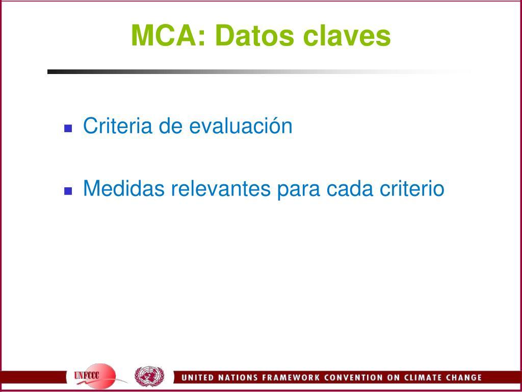 MCA: Datos claves