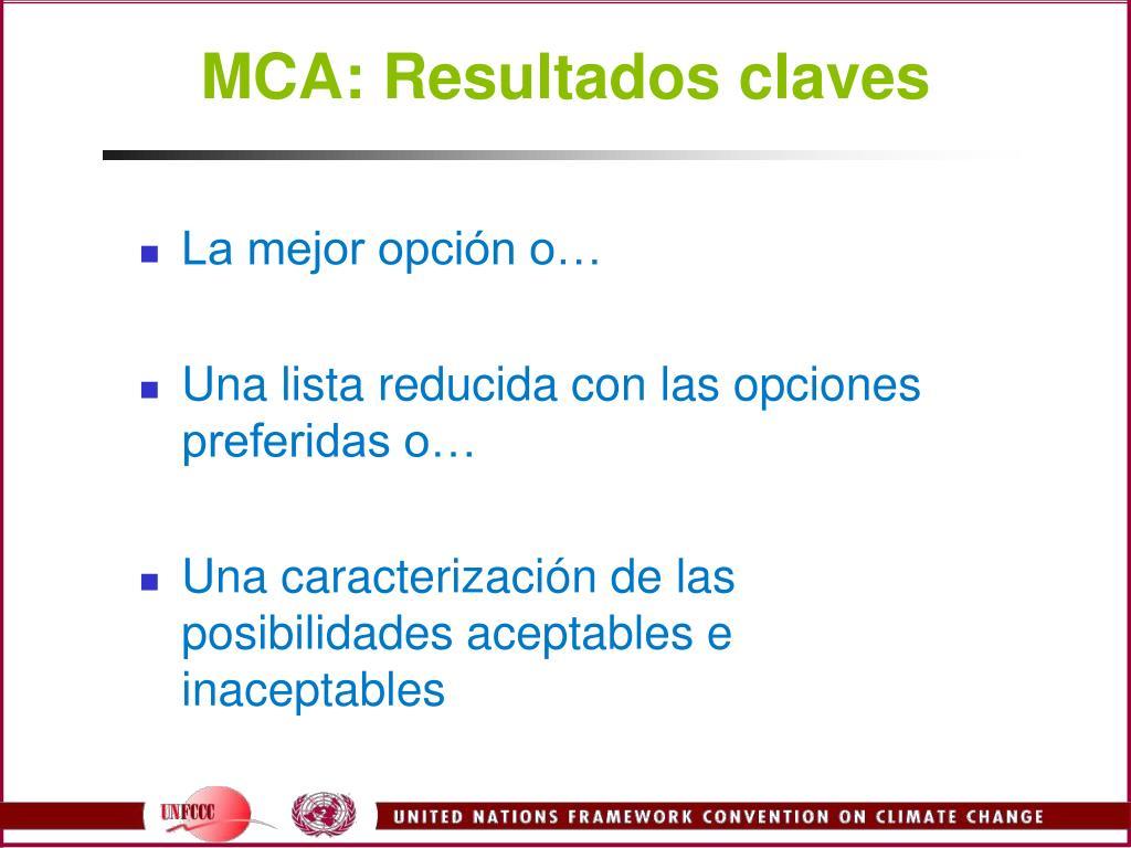 MCA: Resultados claves