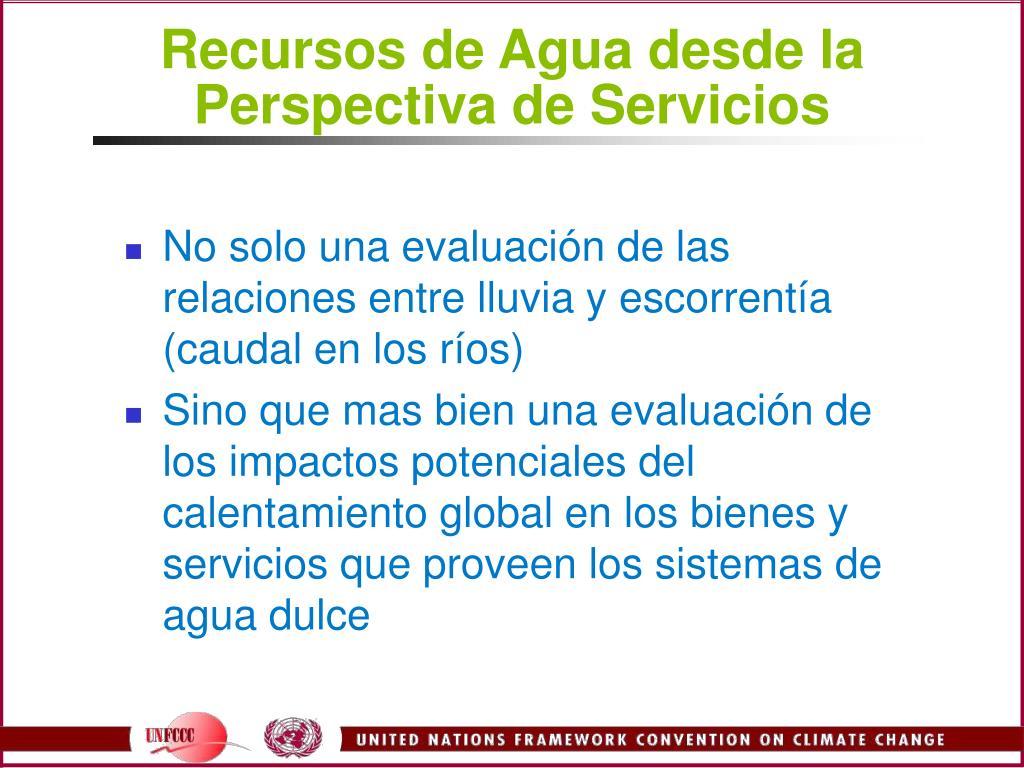 Recursos de Agua desde la Perspectiva de Servicios