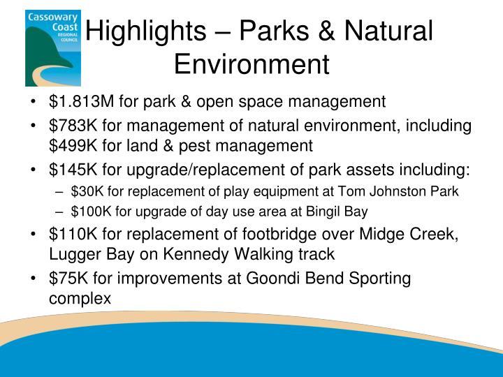 Highlights – Parks & Natural Environment