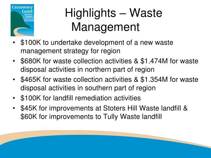 Highlights – Waste Management