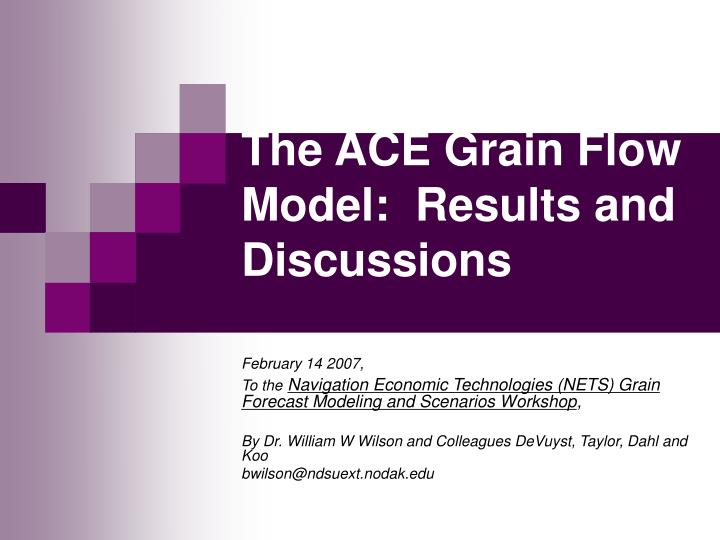 the ace grain flow model results and discussions n.