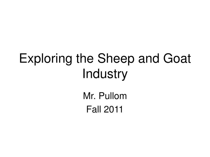 exploring the sheep and goat industry n.