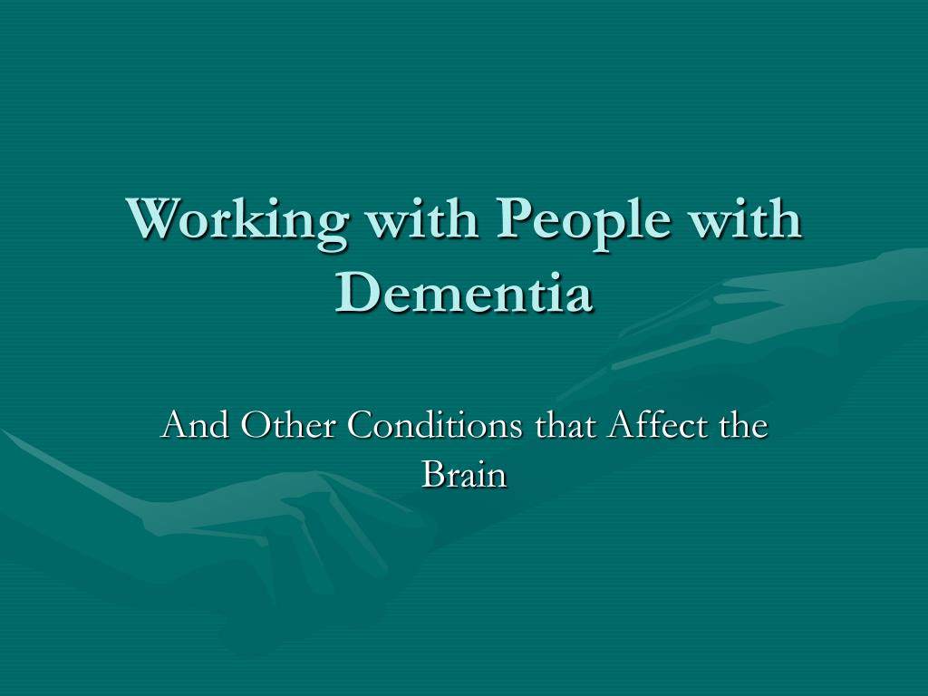 working with people with dementia l.