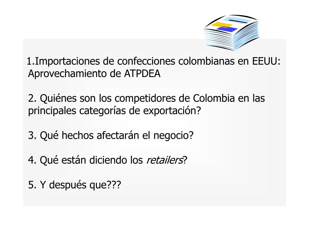 Importaciones de confecciones colombianas en EEUU: Aprovechamiento de ATPDEA