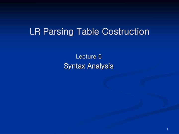 lr parsing table costruction n.