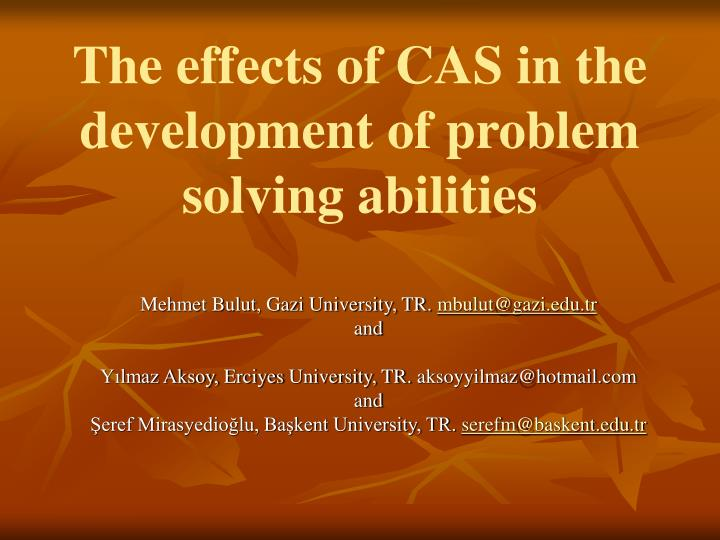 the effects of cas in the development of problem solving abilities n.