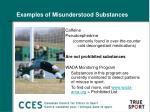 examples of misunderstood substances