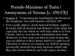 pseudo maximus of turin anonymous of verona c 450 ce