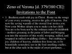 zeno of verona d 379 380 ce invitations to the font