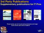 3rd party publications supplementary publications for it pros