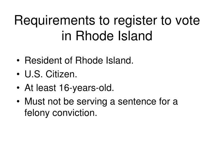 Requirements to register to vote in Rhode Island
