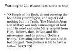 warning to christians on the heels of the jews