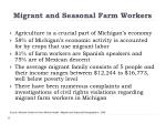 migrant and seasonal farm workers