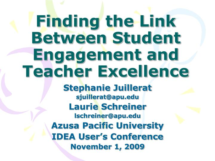 finding the link between student engagement and teacher excellence n.