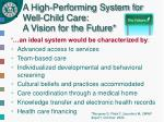 a high performing system for well child care a vision for the future
