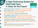 a high performing system for well child care a vision for the future1