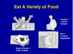 eat a variety of food