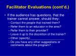 facilitator evaluations cont d