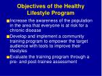 objectives of the healthy lifestyle program