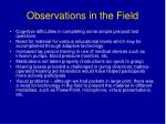 observations in the field