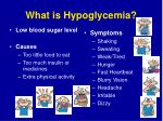 what is hypoglycemia