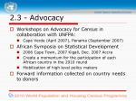 2 3 advocacy