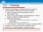 2 5 training