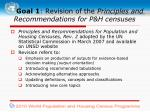 goal 1 revision of the principles and recommendations for p h censuses