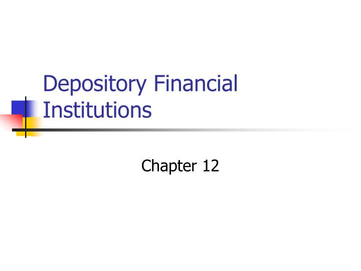 depository financial institutions n.