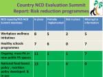 country ncd evaluation summit report risk reduction programmes