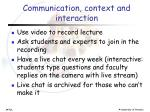 communication context and interaction