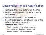 decentralization and massification
