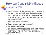 how can i get a job without a credential