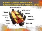 context social partnership special initiative on alcohol 2006