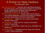 a primer on party factions