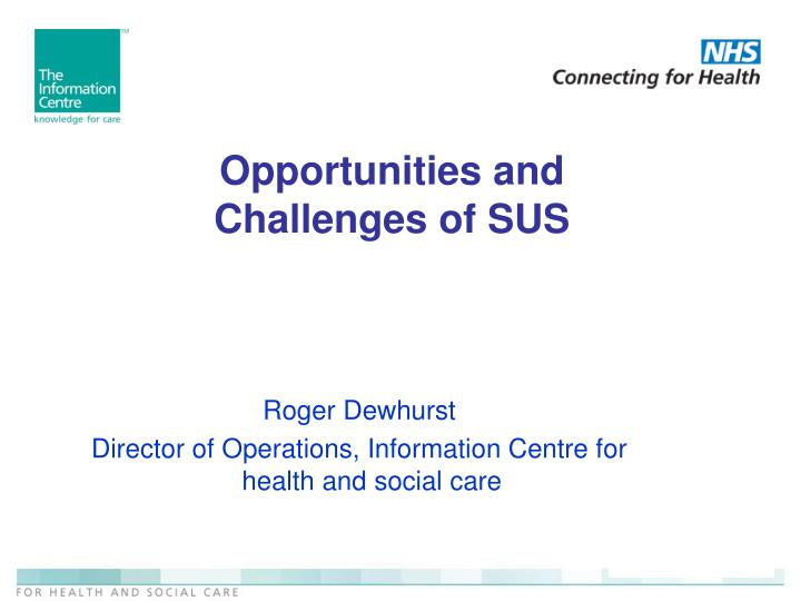 opportunities and challenges of sus n.