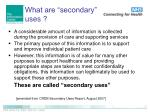 what are secondary uses