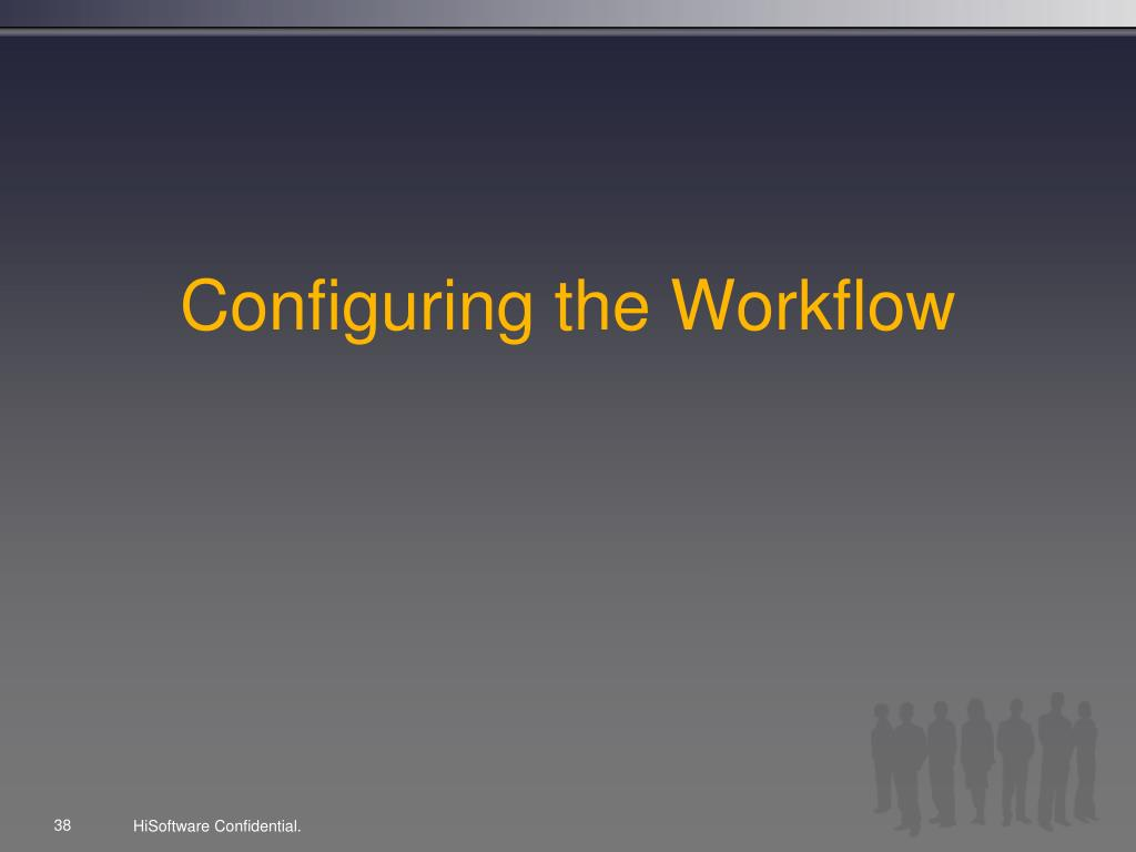 Configuring the Workflow