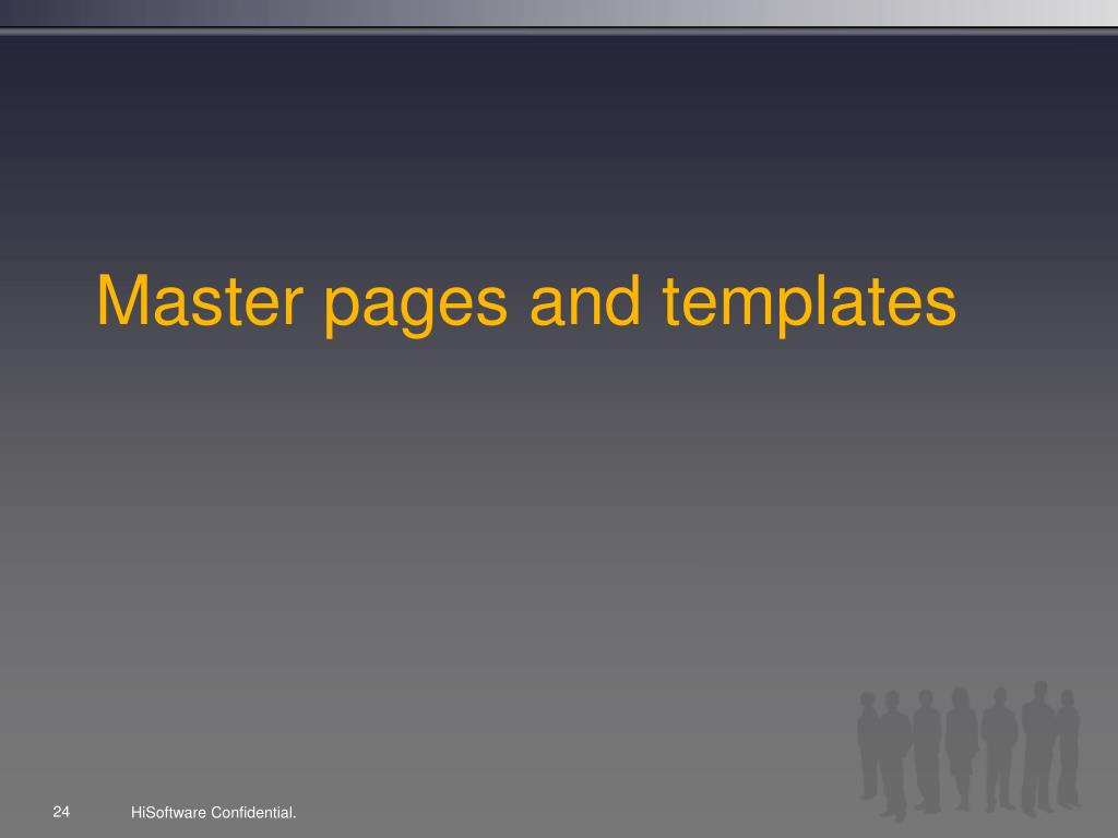 Master pages and templates