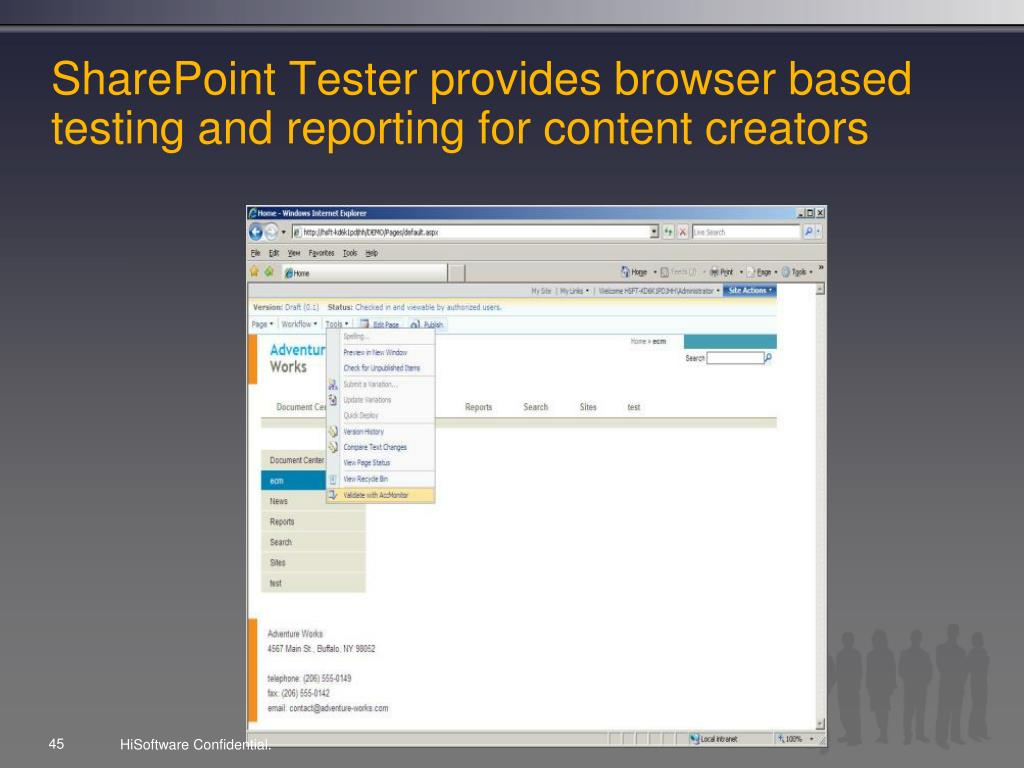 SharePoint Tester provides browser based testing and reporting for content creators