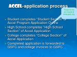 accel application process