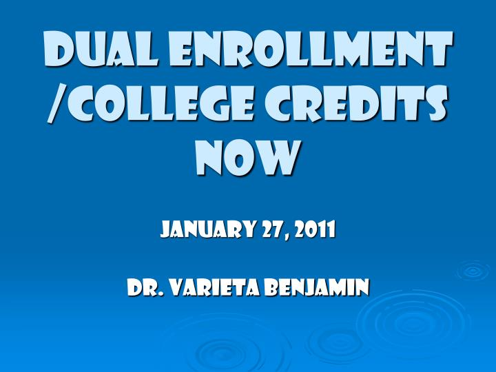 dual enrollment college credits now n.