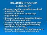 the accel program eligibility