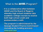 what is the accel program