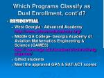 which programs classify as dual enrollment cont d1