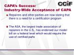 capa s success industry wide acceptance of capa