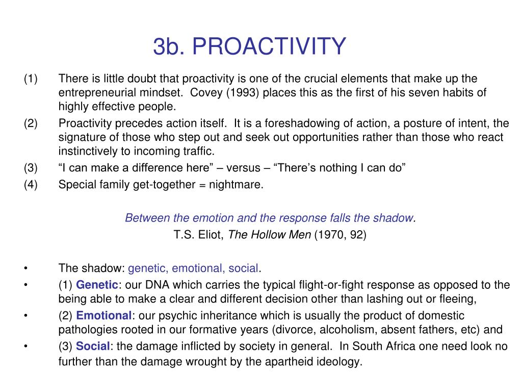 3b. PROACTIVITY